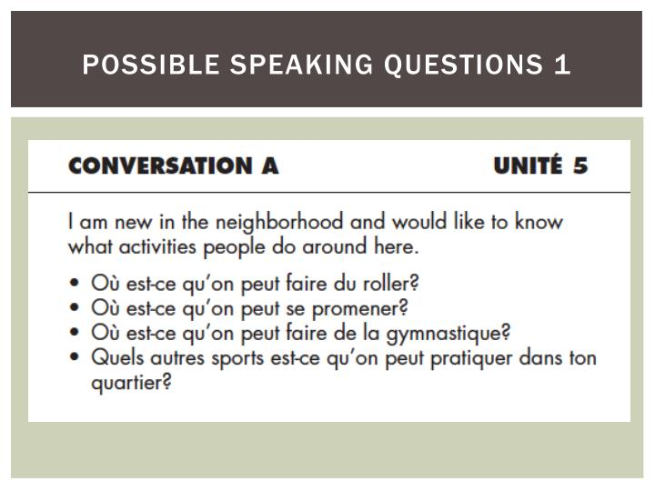 possible speaking questions 1