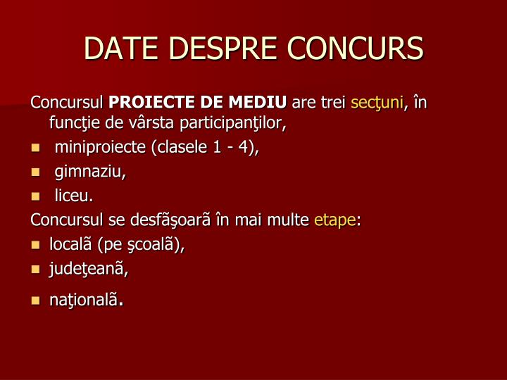 DATE DESPRE CONCURS
