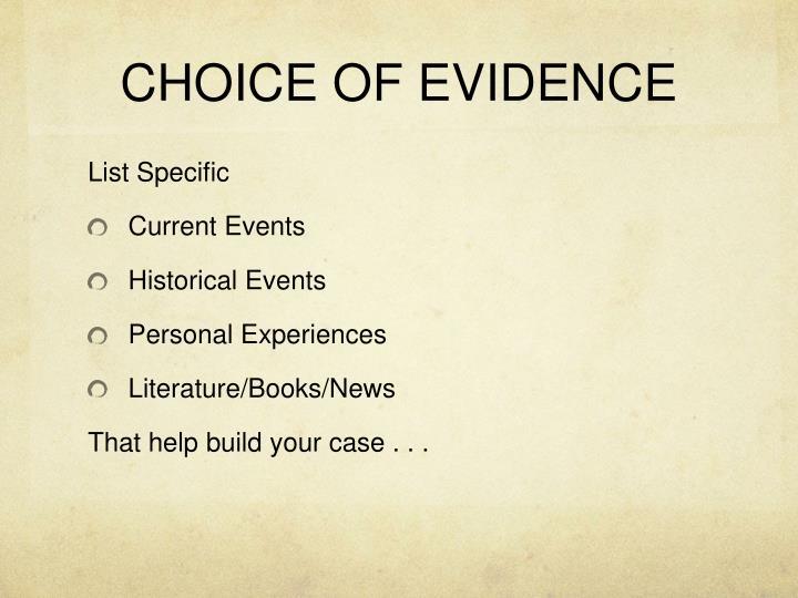 CHOICE OF EVIDENCE