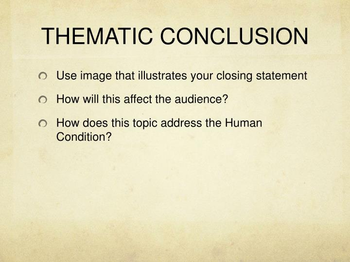 THEMATIC CONCLUSION