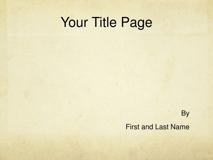 Your title page