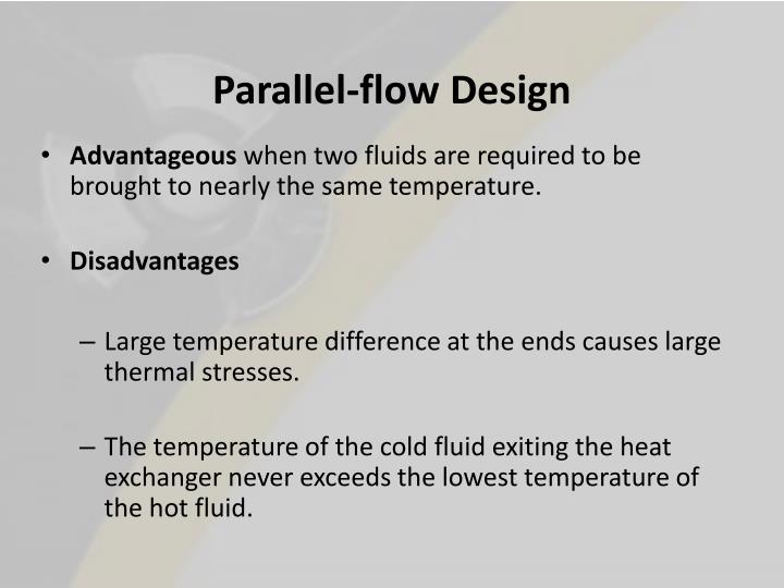 Parallel-flow Design