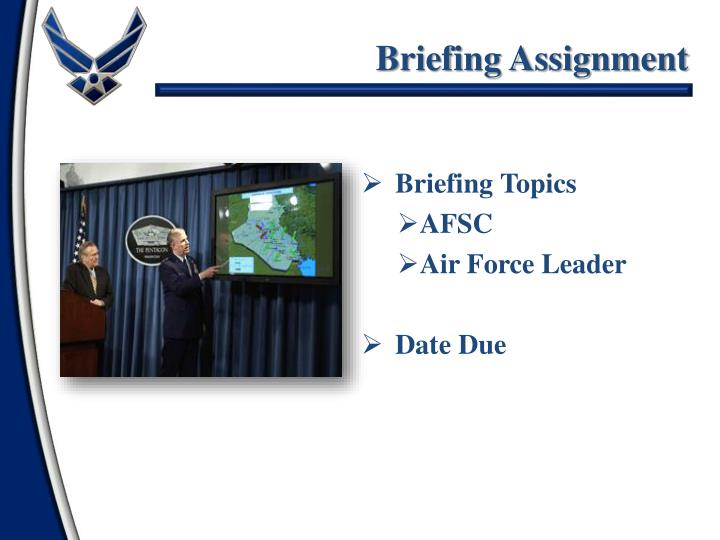 Briefing Assignment