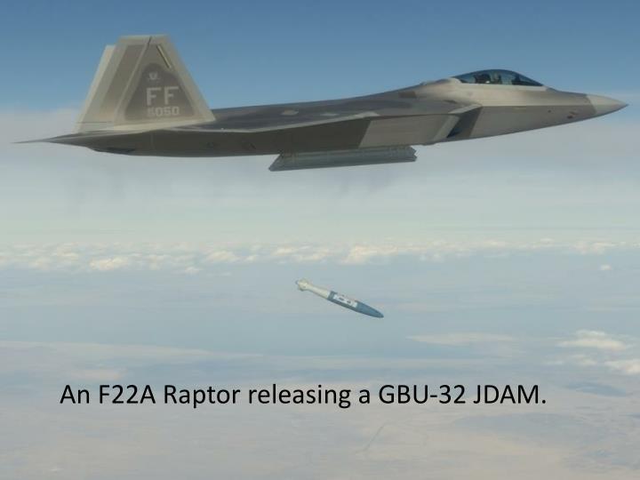 An F22A Raptor releasing a GBU-32 JDAM.