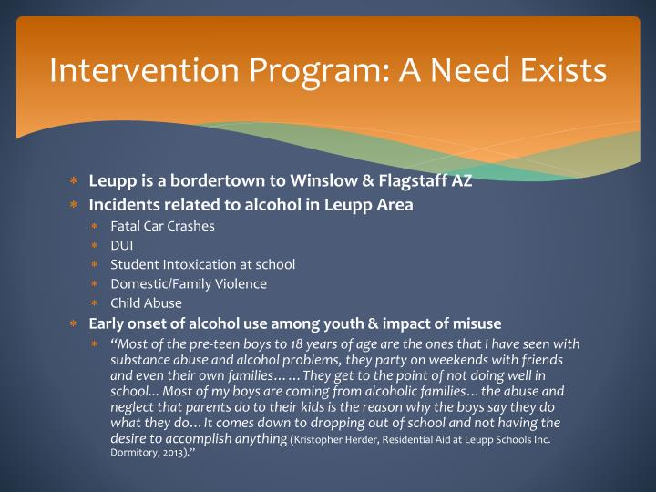 Intervention Program: A Need Exists