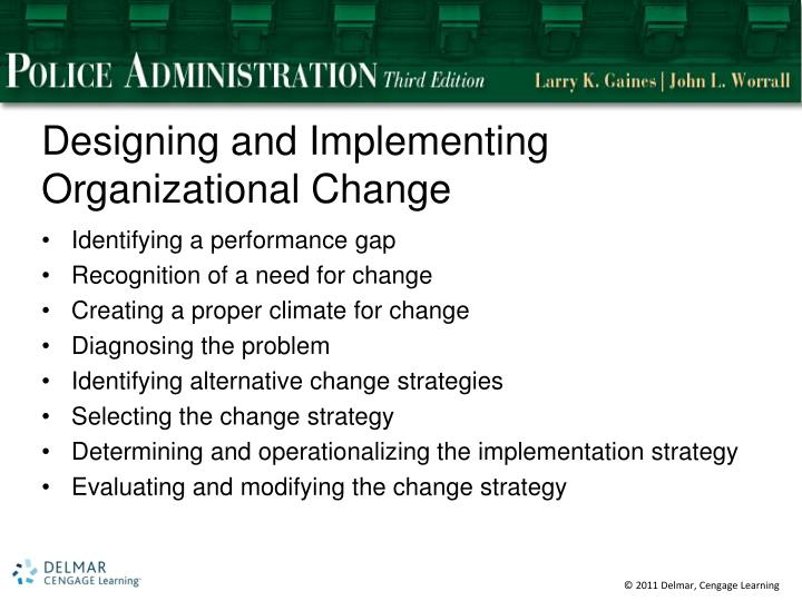 Designing and Implementing Organizational Change