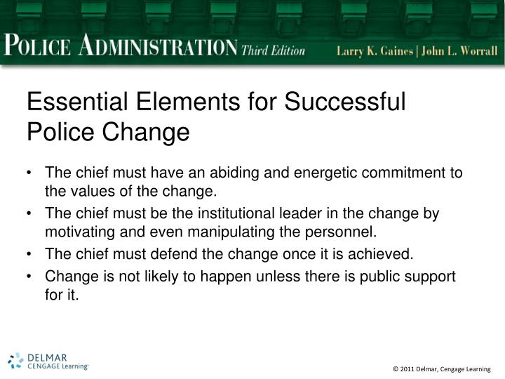 Essential elements for successful police change