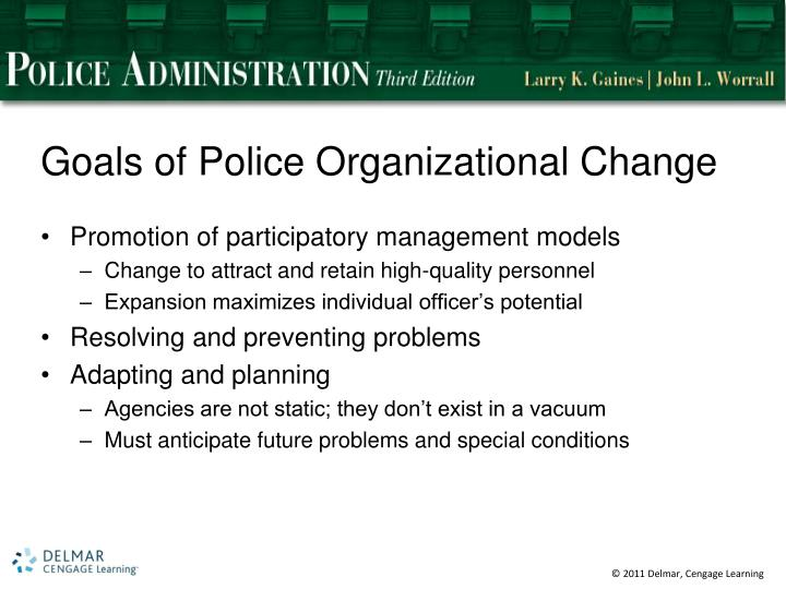 Goals of Police Organizational Change