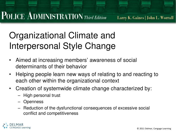Organizational Climate and Interpersonal Style Change