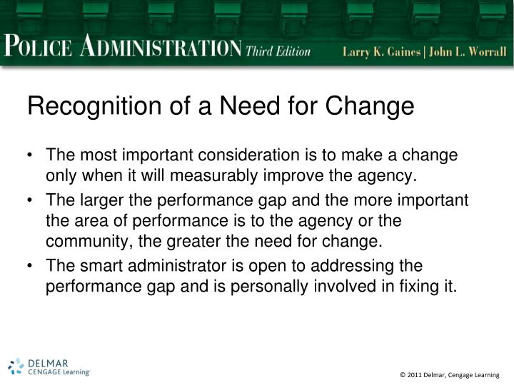 Recognition of a Need for Change