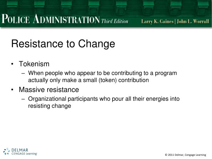 Resistance to Change