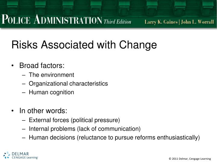Risks Associated with Change