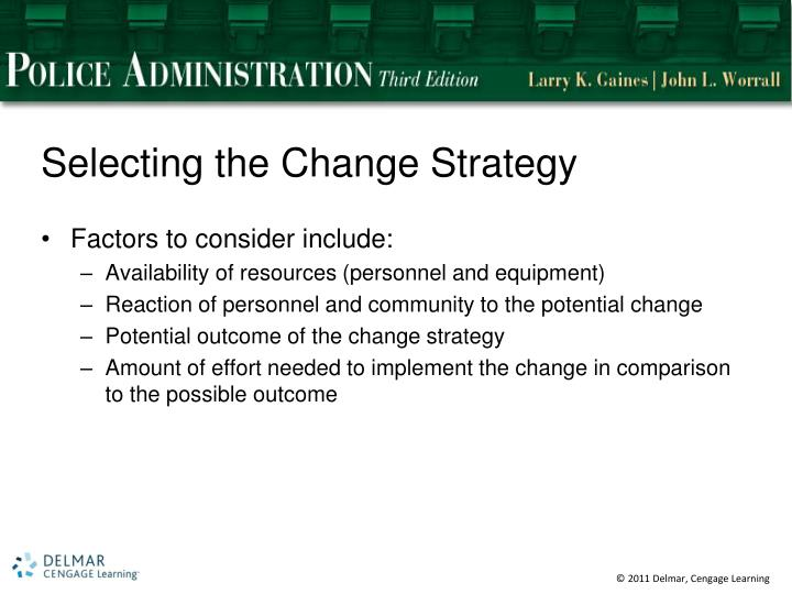 Selecting the Change Strategy