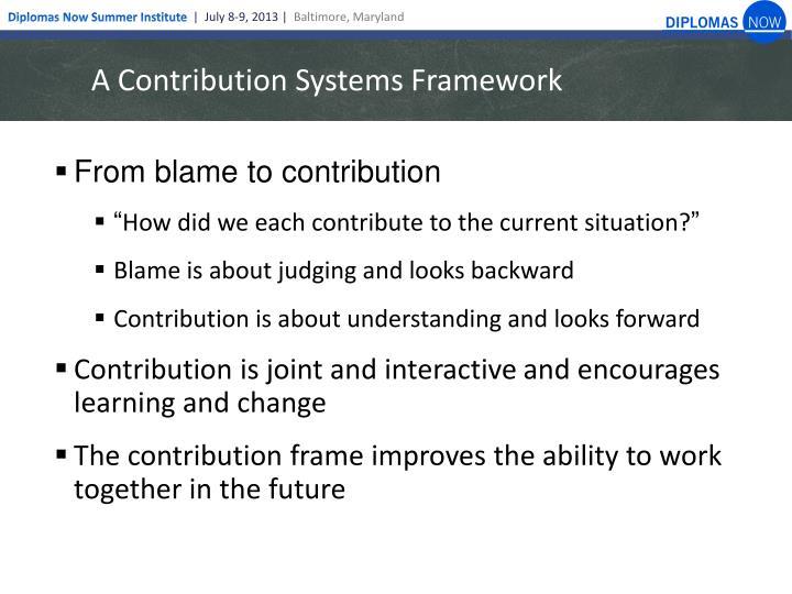 A Contribution Systems Framework