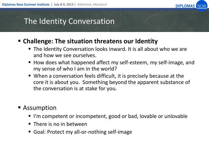 The Identity Conversation