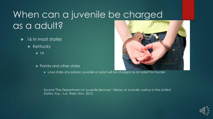 When can a juvenile be charged as a adult?