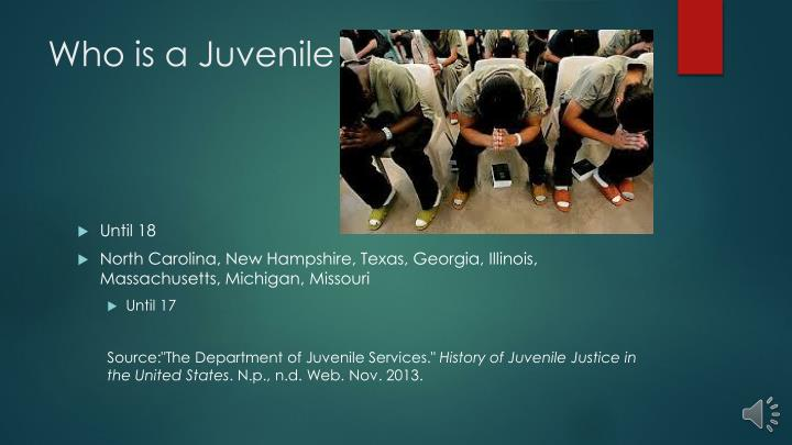 Who is a Juvenile