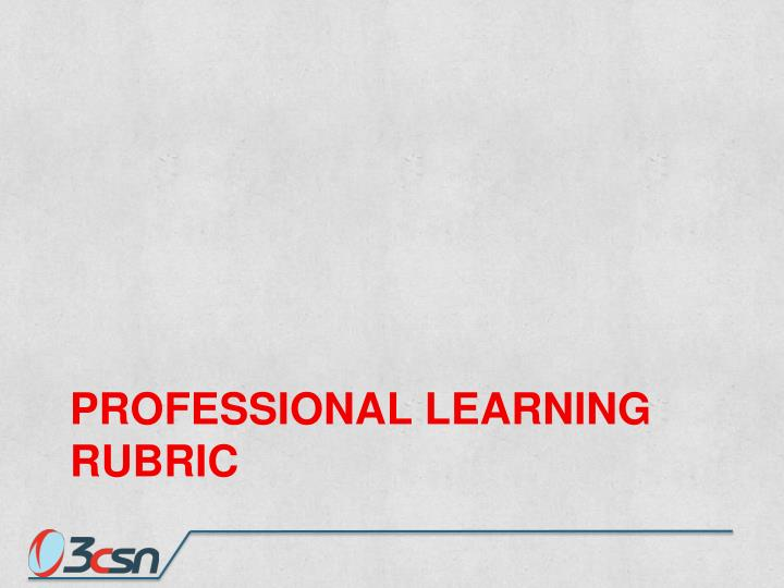 Professional Learning Rubric
