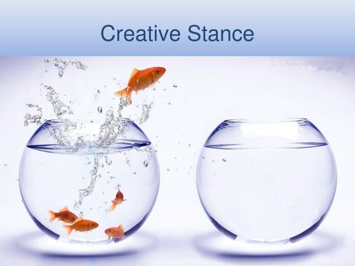 Creative Stance