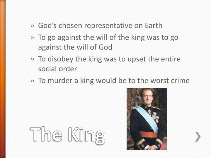 God's chosen representative on Earth