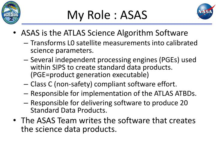 My Role : ASAS