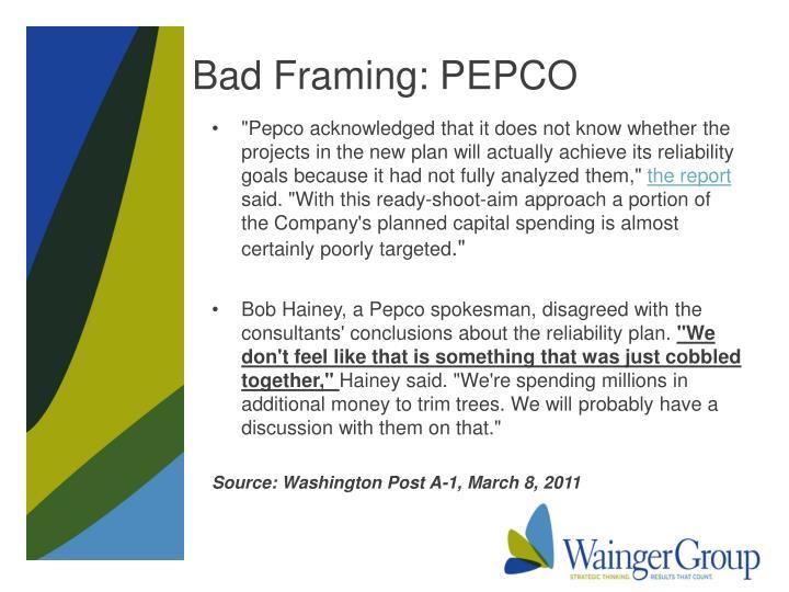 Bad Framing: PEPCO