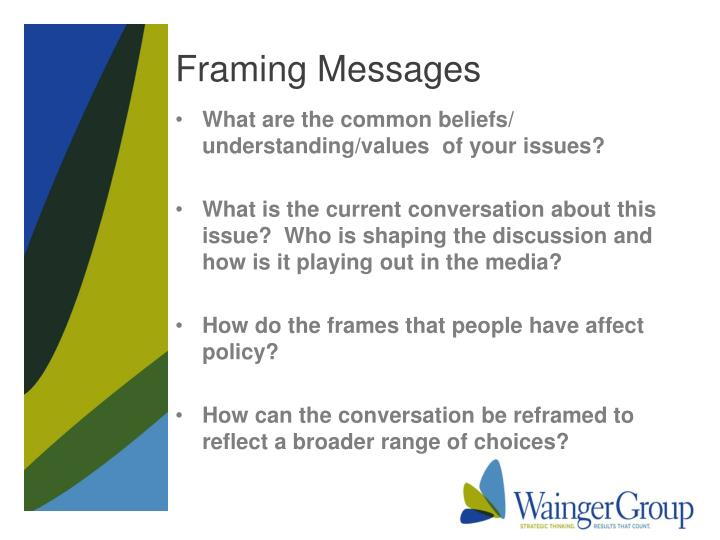 Framing Messages