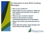 six questions to ask when crafting messages
