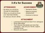 3 a s for success