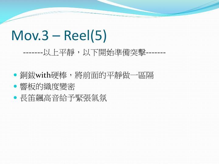 Mov.3 – Reel(5)