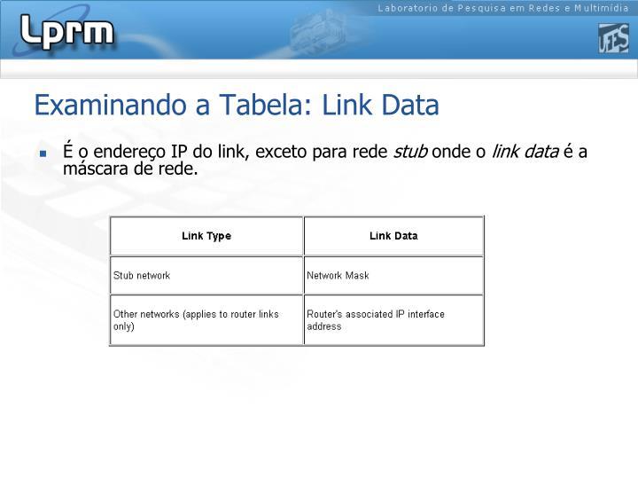 Examinando a Tabela: Link Data