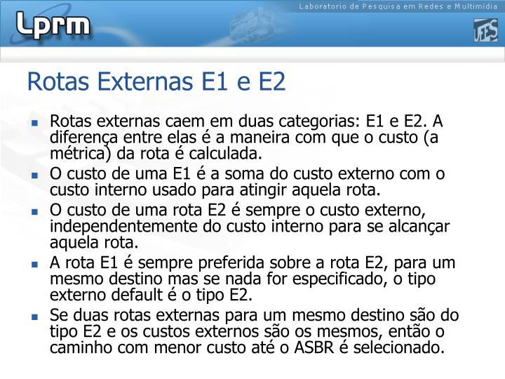 Rotas Externas E1 e E2