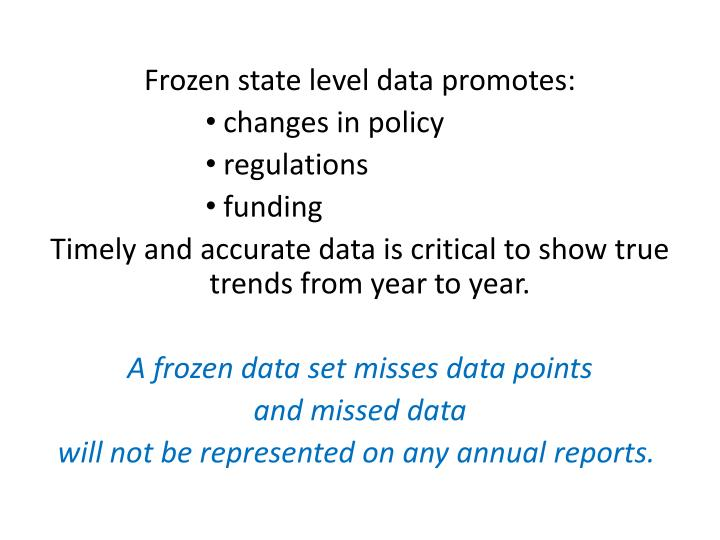 Frozen state level data promotes: