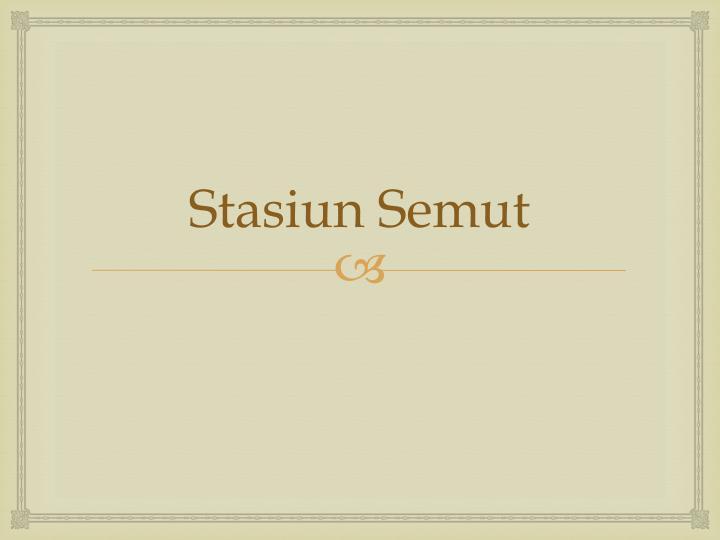 Stasiun Semut