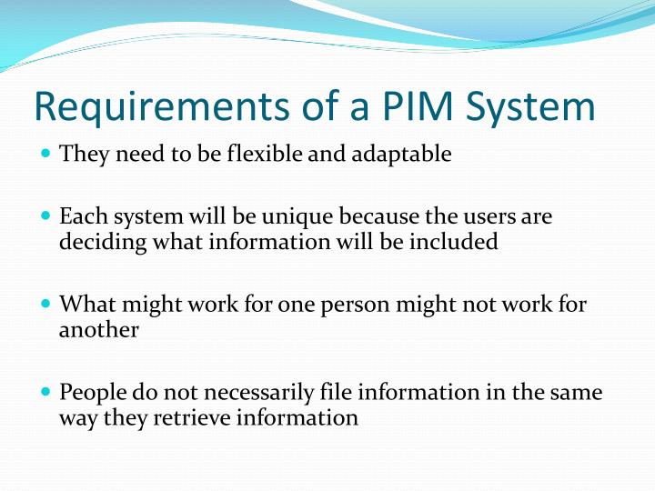 Requirements of a PIM System
