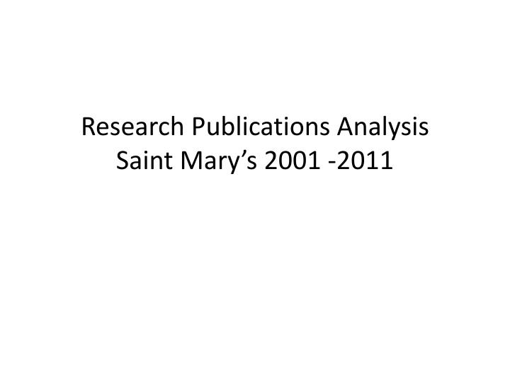 Research publications analysis saint mary s 2001 2011