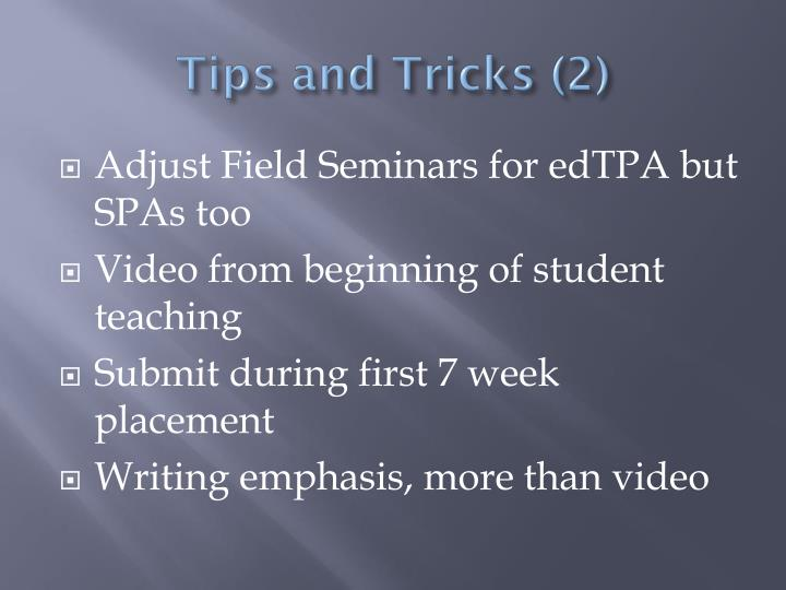 Tips and Tricks (2)