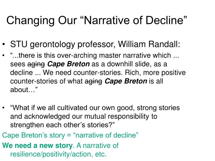 "Changing Our ""Narrative of Decline"""