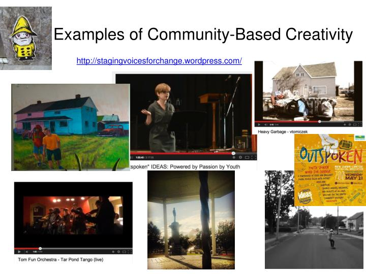 Examples of Community-Based Creativity