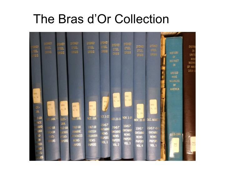 The Bras d'Or Collection