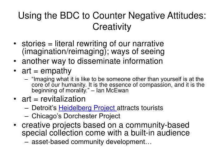 Using the BDC to Counter Negative Attitudes: