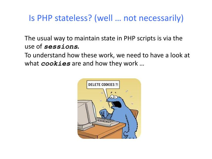 Is PHP stateless? (well … not necessarily)