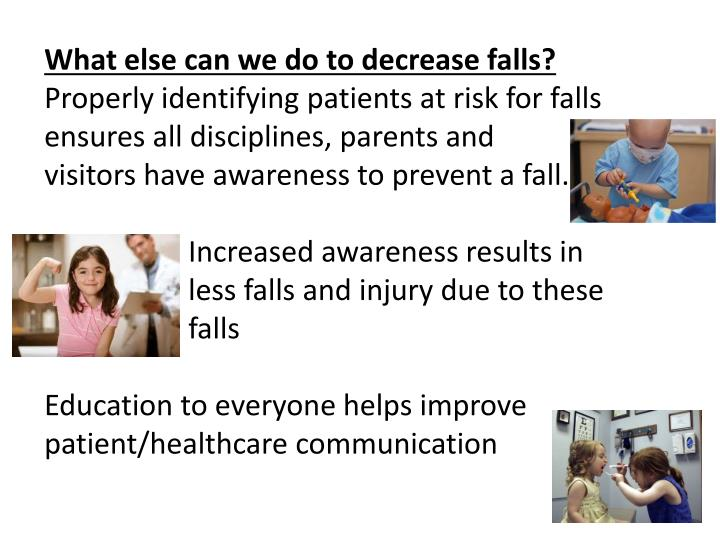 What else can we do to decrease falls?