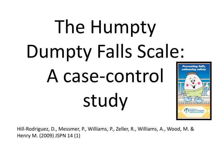 The Humpty Dumpty Falls Scale: A case-control study