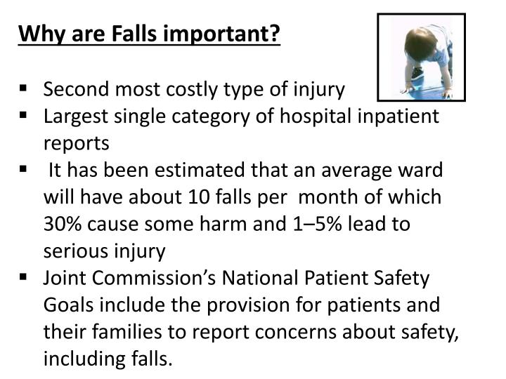 Why are Falls important?