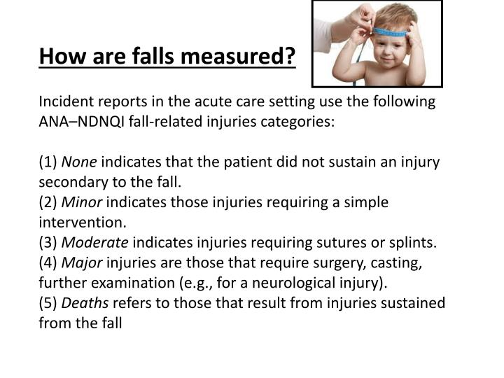How are falls measured?