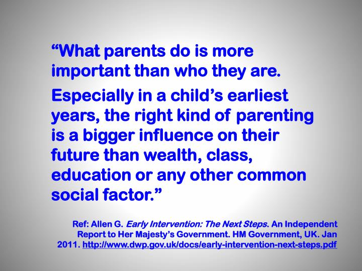 """What parents do is more important than who they are."