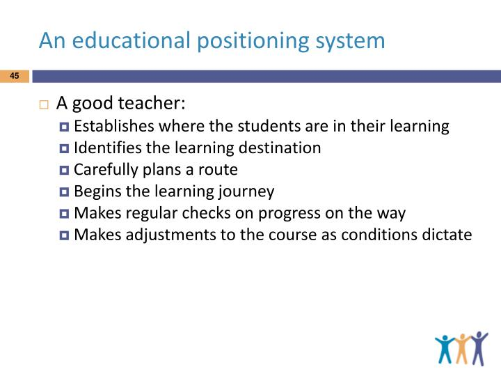 An educational positioning system
