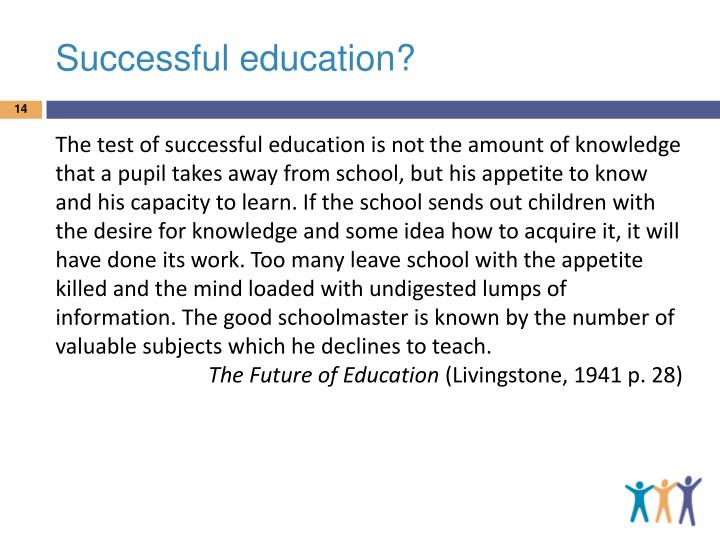 Successful education?