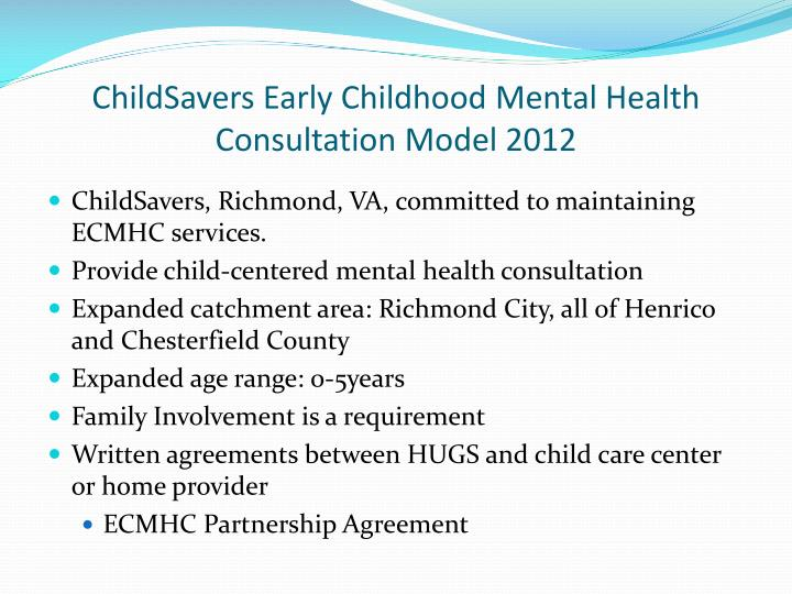 ChildSavers Early Childhood Mental Health Consultation Model 2012